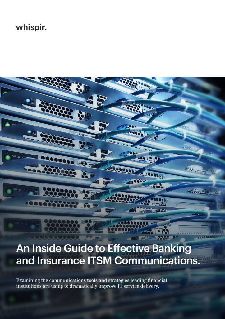 Banking & Insurance ITSM Communications Inside Guide